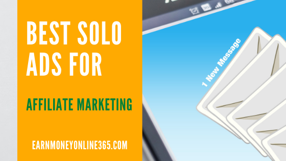 What Are The Best Solo Ads For Affiliate Marketing?