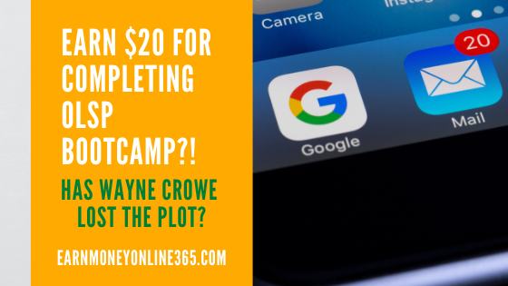 Earn $20 For Completing OLSP Bootcamp?!